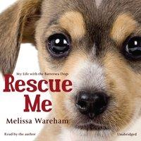 Rescue Me - Melissa Wareham - audiobook