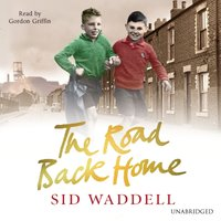 Road Back Home - Sid Waddell - audiobook