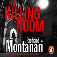 Killing Room - Richard Montanari - audiobook