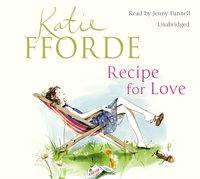 Recipe for Love - Katie Fforde - audiobook
