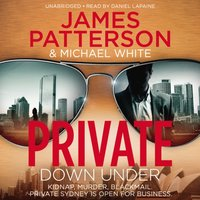 Private Down Under - James Patterson - audiobook