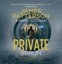 Private Berlin - James Patterson - audiobook
