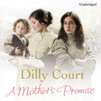 Mother's Promise - Dilly Court - audiobook