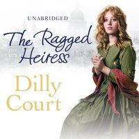 Ragged Heiress - Dilly Court - audiobook