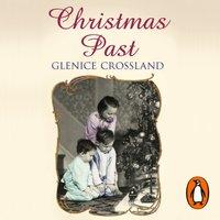 Christmas Past - Glenice Crossland - audiobook