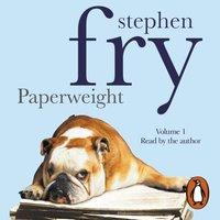Paperweight: Volume 1 - Stephen Fry - audiobook