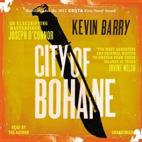 City of Bohane - Kevin Barry - audiobook
