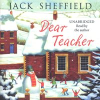 Dear Teacher - Jack Sheffield - audiobook