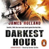 Darkest Hour - James Holland - audiobook
