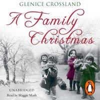 Family Christmas - Glenice Crossland - audiobook