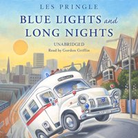 Blue Lights and Long Nights - Les Pringle - audiobook