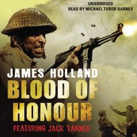 Blood of Honour - James Holland - audiobook
