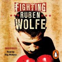 Fighting Ruben Wolfe - Markus Zusak - audiobook