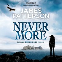 Maximum Ride: Nevermore - James Patterson - audiobook
