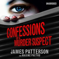 Confessions of a Murder Suspect - James Patterson - audiobook