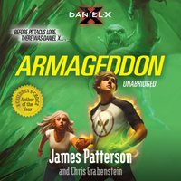 Daniel X: Armageddon - James Patterson - audiobook