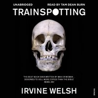 Trainspotting - Irvine Welsh - audiobook
