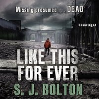 Like This, For Ever - Sharon Bolton - audiobook