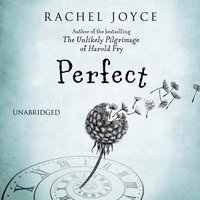 Perfect - Rachel Joyce - audiobook
