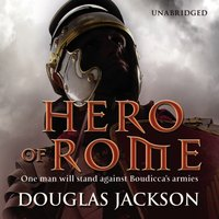 Hero of Rome - Douglas Jackson - audiobook