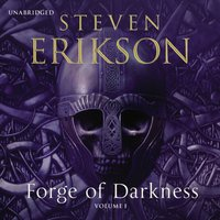 Forge of Darkness - Steven Erikson - audiobook