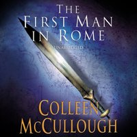 First Man In Rome - Colleen McCullough - audiobook