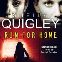 Run For Home - Sheila Quigley - audiobook