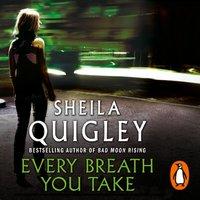Every Breath You Take - Sheila Quigley - audiobook