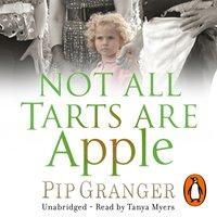 Not All Tarts Are Apple - Pip Granger - audiobook