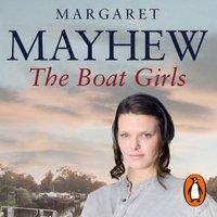 Boat Girls - Margaret Mayhew - audiobook