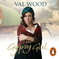 Gypsy Girl - Val Wood - audiobook