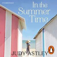 In the Summertime - Judy Astley - audiobook
