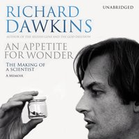 Appetite For Wonder: The Making of a Scientist - Richard Dawkins - audiobook