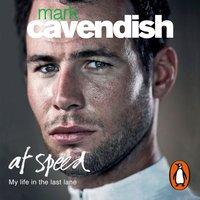 At Speed - Mark Cavendish - audiobook