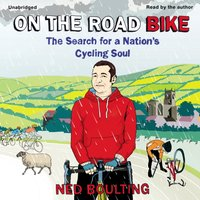 On the Road Bike - Ned Boulting - audiobook