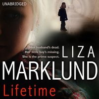 Lifetime - Liza Marklund - audiobook