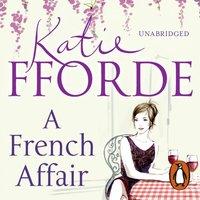 French Affair - Katie Fforde - audiobook