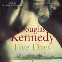 Five Days - Douglas Kennedy - audiobook