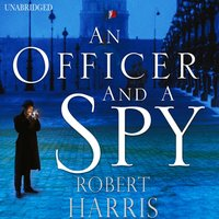 Officer and a Spy - Robert Harris - audiobook