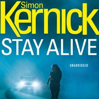 Stay Alive - Simon Kernick - audiobook