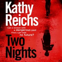 Two Nights - Kathy Reichs - audiobook