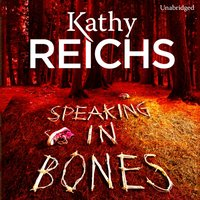 Speaking in Bones - Kathy Reichs - audiobook
