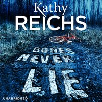 Bones Never Lie - Kathy Reichs - audiobook