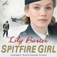 Spitfire Girl - Lily Baxter - audiobook