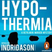 Hypothermia - Arnaldur Indridason - audiobook