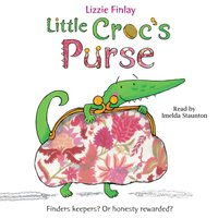 Little Croc's Purse - Lizzie Finlay - audiobook