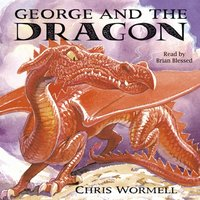 George And The Dragon - Christopher Wormell - audiobook