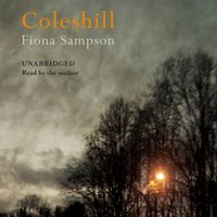 Coleshill - Fiona Sampson - audiobook