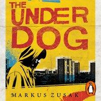 Underdog - Markus Zusak - audiobook