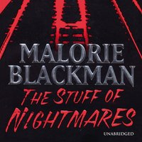 Stuff of Nightmares - Malorie Blackman - audiobook